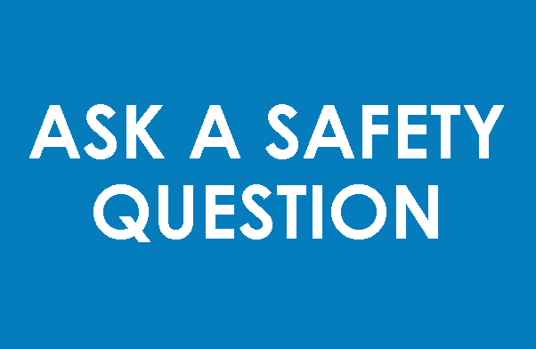 Ask a safety question