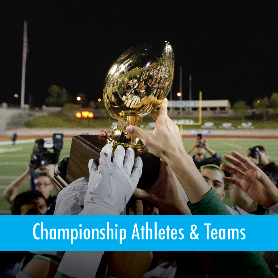 Championship Athletes & Teams